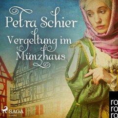 Vergeltung im Münzhaus (Ungekürzt) (MP3-Download) - Schier, Petra