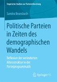 Politische Parteien in Zeiten des demographischen Wandels (eBook, PDF)