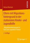 Eltern mit Migrationshintergrund in der stationären Kinder- und Jugendhilfe (eBook, PDF)