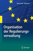 Organisation der Regulierungsverwaltung (eBook, PDF)