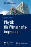 Physik für Wirtschaftsingenieure (eBook, PDF)