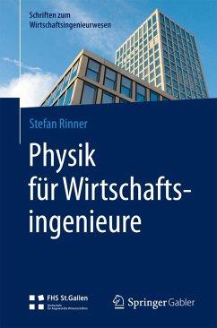 Physik für Wirtschaftsingenieure (eBook, PDF) - Rinner, Stefan