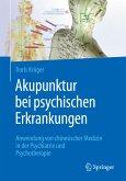 Akupunktur bei psychischen Erkrankungen (eBook, PDF)