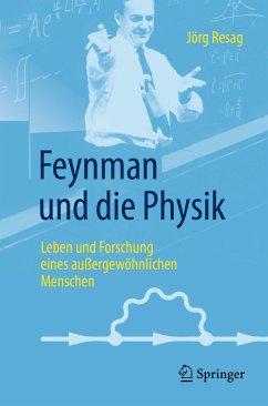 Feynman und die Physik (eBook, PDF) - Resag, Jörg