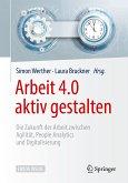 Arbeit 4.0 aktiv gestalten (eBook, PDF)