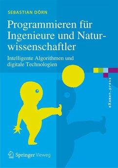 Programmieren für Ingenieure und Naturwissenschaftler (eBook, PDF) - Dörn, Sebastian