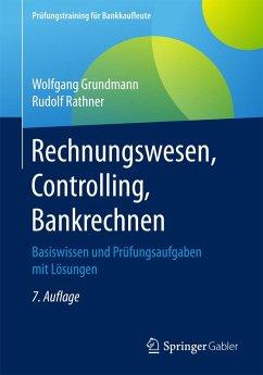 Rechnungswesen, Controlling, Bankrechnen (eBook, PDF) - Grundmann, Wolfgang; Rathner, Rudolf