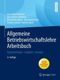 Allgemeine Betriebswirtschaftslehre Arbeitsbuch (eBook, PDF)