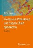 Prozesse in Produktion und Supply Chain optimieren (eBook, PDF)