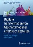 Digitale Transformation von Geschäftsmodellen erfolgreich gestalten (eBook, PDF)