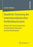Staatliche Steuerung des veterinärmedizinischen Antibiotikaeinsatzes (eBook, PDF)