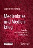 Medienkrise und Medienkrieg (eBook, PDF)
