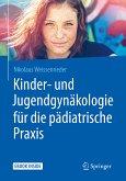 Kinder- und Jugendgynäkologie für die pädiatrische Praxis (eBook, PDF)