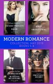 Modern Romance Collection: May 2018 Books 5 - 8: Desert Prince's Stolen Bride / Hired to Wear the Sheikh's Ring / Surrender to the Ruthless Billionaire / Princess's Pregnancy Secret (eBook, ePUB)