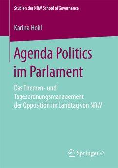 Agenda Politics im Parlament (eBook, PDF) - Hohl, Karina