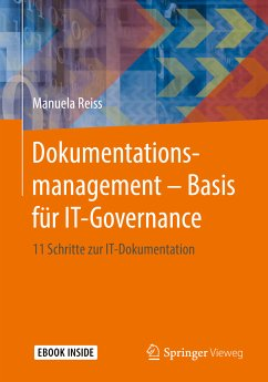 Dokumentationsmanagement - Basis für IT-Governance (eBook, PDF) - Reiss, Manuela