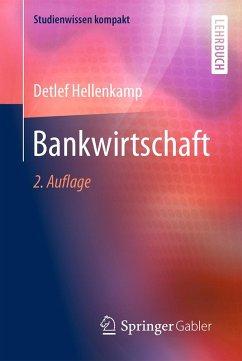 Bankwirtschaft (eBook, PDF) - Hellenkamp, Detlef