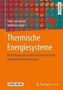 Thermische Energiesysteme (eBook, PDF) - Böckh, Peter von; Stripf, Matthias