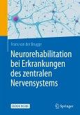 Neurorehabilitation bei Erkrankungen des zentralen Nervensystems (eBook, PDF)