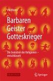Barbaren, Geister, Gotteskrieger (eBook, PDF)