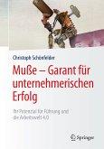 Muße - Garant für unternehmerischen Erfolg (eBook, PDF)