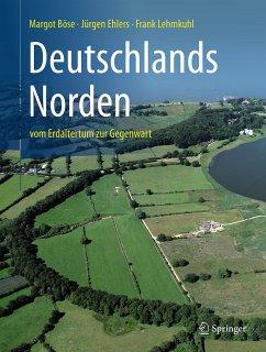 Deutschlands Norden (eBook, PDF) - Lehmkuhl, Frank; Böse, Margot; Ehlers, Jürgen