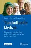 Transkulturelle Medizin (eBook, PDF)