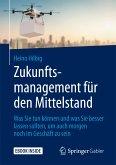 Zukunftsmanagement für den Mittelstand (eBook, PDF)