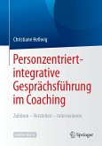 Personzentriert-integrative Gesprächsführung im Coaching (eBook, PDF)