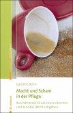 Macht und Scham in der Pflege (eBook, ePUB)
