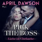 Pick the Boss - Liebe ist Chefsache / The Boss Bd.1 (MP3-Download)