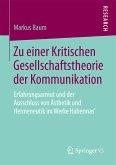 Zu einer Kritischen Gesellschaftstheorie der Kommunikation (eBook, PDF)