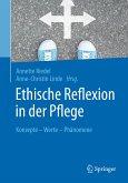 Ethische Reflexion in der Pflege (eBook, PDF)