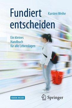 Fundiert entscheiden (eBook, PDF) - Weihe, Karsten