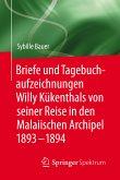 Briefe und Tagebuchaufzeichnungen Willy Kükenthals von seiner Reise in den Malaiischen Archipel 1893–1894 (eBook, PDF)