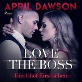 Love the Boss - Ein Chef fürs Leben / The Boss Bd.2 (MP3-Download)