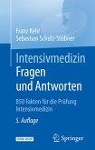 Intensivmedizin Fragen und Antworten (eBook, PDF)