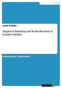 Employer Branding und Kontrollverlust in Sozialen Medien (eBook, PDF)