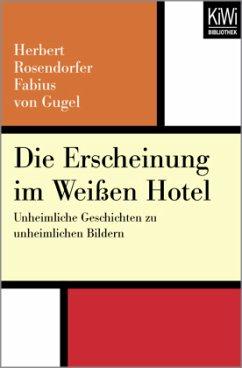 Die Erscheinung im weißen Hotel - Rosendorfer, Herbert