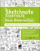 Die Sketchnote Starthilfe. Neue Bilderwelten (eBook, PDF)