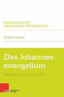 Das Johannesevangelium (eBook, PDF) - Klaiber, Walter