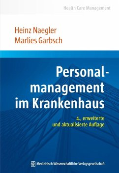 Personalmanagement im Krankenhaus (eBook, PDF) - Garbsch, Marlies; Naegler, Heinz