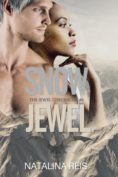 Snow Jewel (The Jewel Chronicles, #2) (eBook, ePUB)