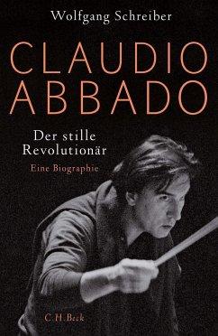 Claudio Abbado - Schreiber, Wolfgang