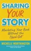 Sharing Your Story (eBook, ePUB)