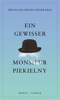 Ein gewisser Monsieur Piekielny - Désérable, François-Henri