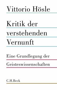 Kritik der verstehenden Vernunft - Hösle, Vittorio