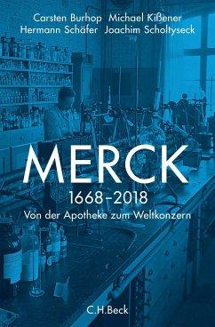 Merck - Scholtyseck, Joachim; Burhop, Carsten; Kißener, Michael; Schäfer, Hermann
