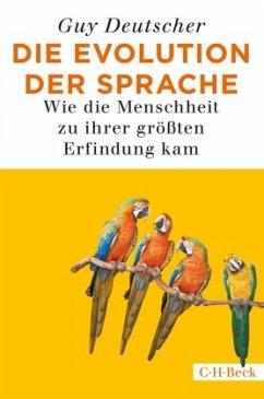 Die Evolution der Sprache - Deutscher, Guy