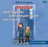 Madita. Jetzt fegt der Schneesturm durch das Land, 2 Audio-CD